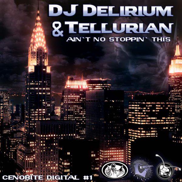 DJ-DELIRIUM & TELLURIAN Aint No Stoppin This-0