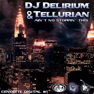 DJ-DELIRIUM & TELLURIAN - Aint No Stoppin This (DJ Inyoung Remix)-0
