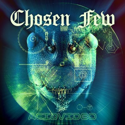 acidvideo chosen few