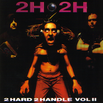 2h2h cd 2 to hard to handle
