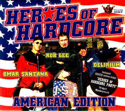 heroes of hardcore rob g omar santana dj delirium cd